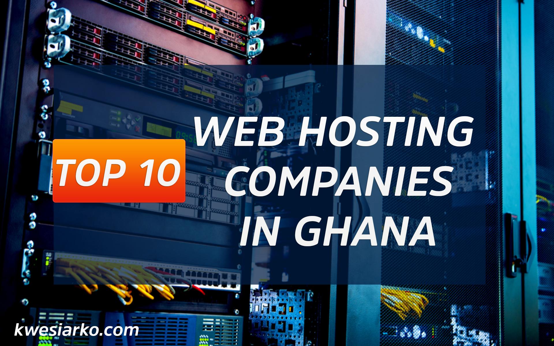 Web Hosting Companies In Ghana