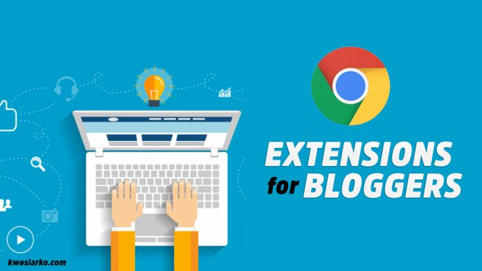 7 Awesome Google Chrome Extensions For Bloggers